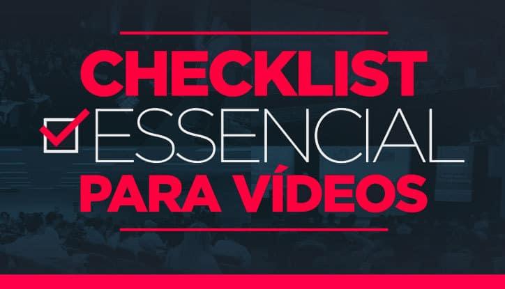 Checklist Essencial de Vídeos 1.0